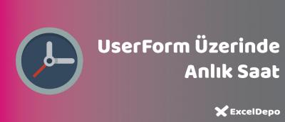 UserForm Üzerinde Anlık Saat