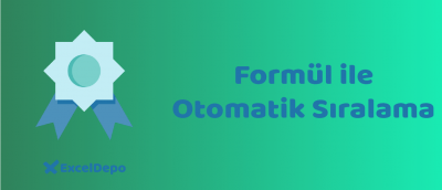 Formül ile Otomatik Sıralama