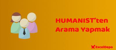 HUMANIST'ten Arama Yapmak