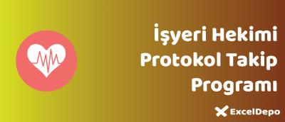 İşyeri Hekimi protokol takip programı