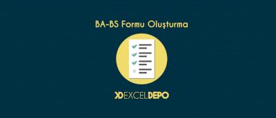 BA - BS Formu Oluşturma